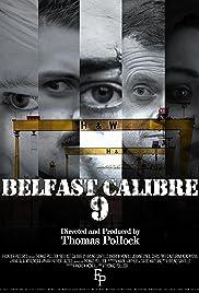 Belfast Calibre 9 Poster