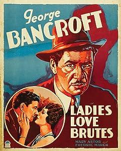Ladies Love Brutes