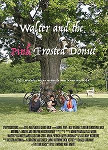 Top 10 sitios para descargar nuevas películas Walter and the Pink Frosted Donut [720x480] [iTunes], Lauren DeMartino, Daniel Pope, Jesy Werner