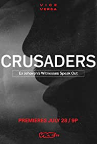 Crusaders: Ex Jehovah's Witnesses Speak Out