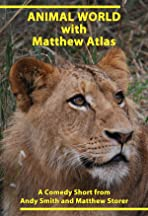 Animal World with Matthew Atlas