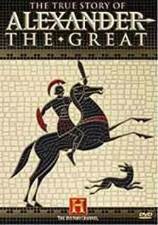 The True Story of Alexander the Great (2005 Video)