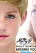 MattyBRaps Feat. Brooke Adee: Right Now I'm Missing You