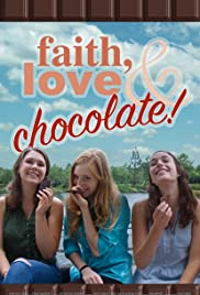 Faith, Love & Chocolate Poster