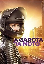 A Garota da Moto Poster