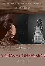 A Grave Confession