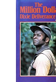 The Million Dollar Dixie Deliverance