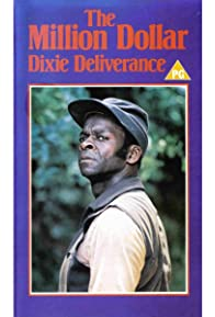 Primary photo for The Million Dollar Dixie Deliverance