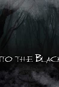 Primary photo for Into the Black