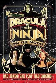 Dracula vs the Ninja on the Moon Poster