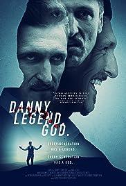 Danny. Legend. God. Poster