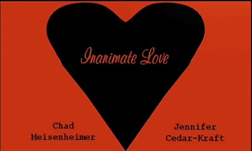 Movies trailers download Inanimate Love [480x360]