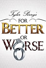 For Better or Worse (2011)