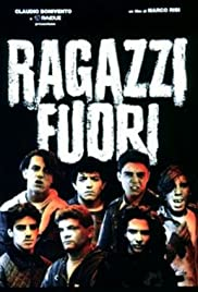 Ragazzi fuori (1990) Poster - Movie Forum, Cast, Reviews