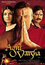 Agnivarsha: The Fire and the Rain