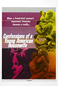Confessions of a Young American Housewife (1975) Poster - Movie Forum, Cast, Reviews