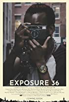 Exposure 36