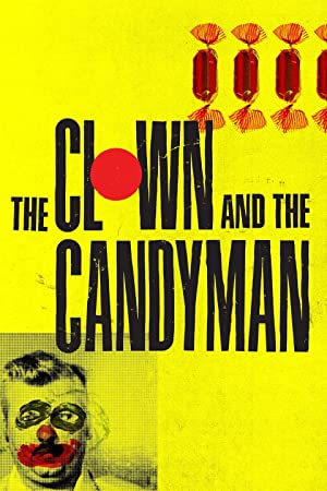 Where to stream The Clown and the Candyman