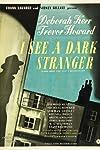 I See a Dark Stranger (1946)