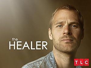 Where to stream The Healer (TV Series 2017)