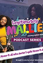 Legitimately Mallie Podcast Series