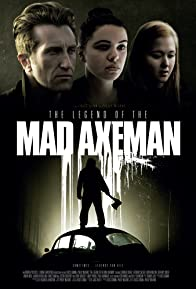 Primary photo for The Legend of the Mad Axeman