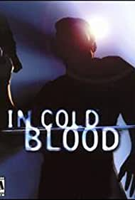 In Cold Blood (2000)