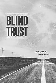 Blind Trust Poster