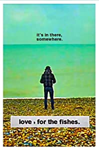 Movie subtitles english download Love, for the Fishes [640x640]