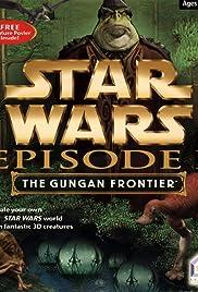 Star Wars: Episode I - The Gungan Frontier Poster