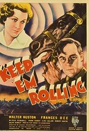 Keep 'Em Rolling Poster