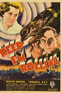 Keep 'Em Rolling none