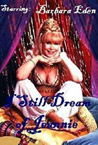 Primary photo for I Still Dream of Jeannie