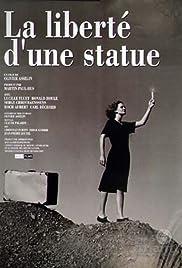 La liberté d'une statue Poster
