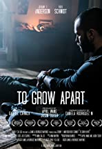 To Grow Apart