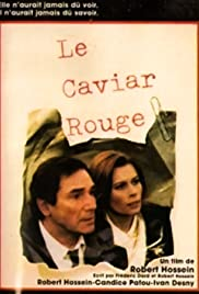 Le caviar rouge Poster