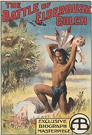 The Battle of Elderbush Gulch Poster