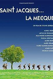 Saint-Jacques... La Mecque Poster