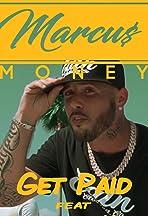 Marcus Money Feat. Chucky the Killa: Get Paid