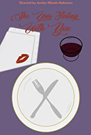 She Was Flirting with You Poster