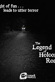 The Legend of Holcomb Road Poster