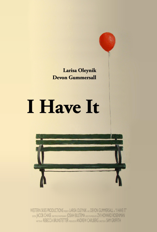 I Have It (2009) - IMDb