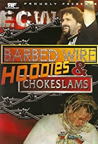 Primary photo for ECW Barbed Wire, Hoodies & Chokeslams