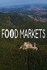 Food Markets: In the Belly of the City Poster