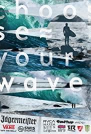 Choose Your Wave Poster