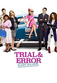 Primary photo for Trial & Error