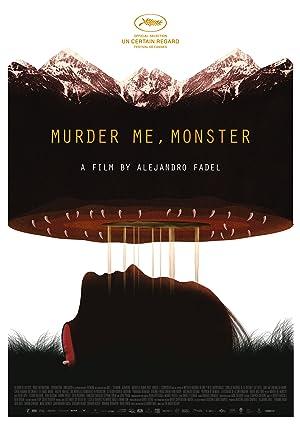 Murder Me, Monster (2018)