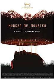 Murder Me, Monster Poster