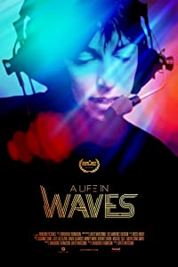 Watch full movie now free A Life in Waves [flv]