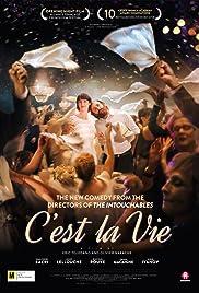 C'est la vie!(2017) Poster - Movie Forum, Cast, Reviews